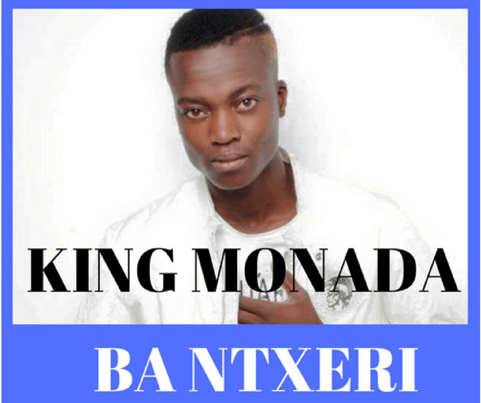 King Monada - Ba Ntxeri Nna
