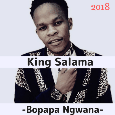 King Salama BopapaNgwana
