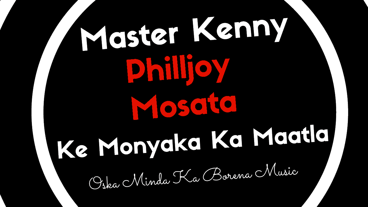 Ke Monyaka Ka Maatla - Master Kenny