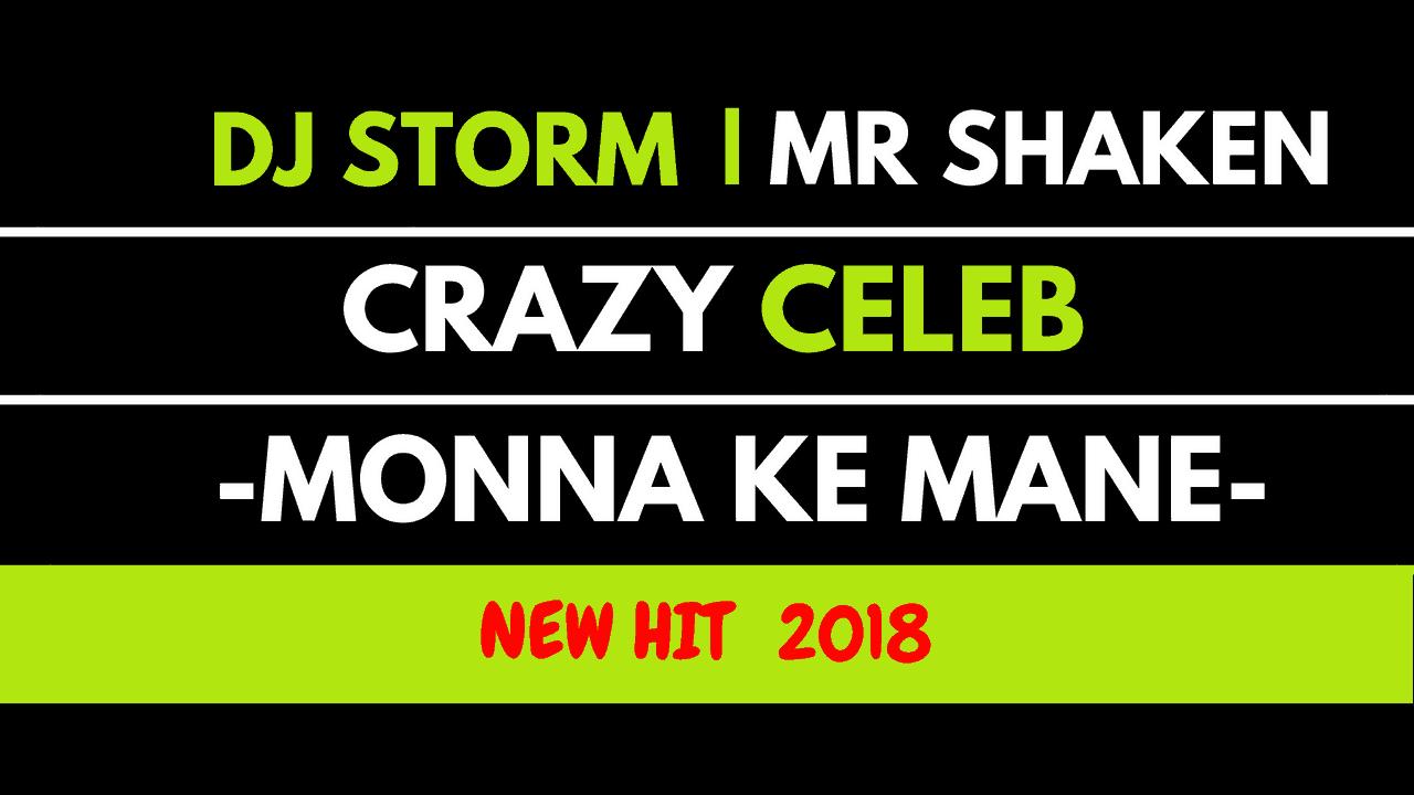 Dj Storm - Monna Ke Mane