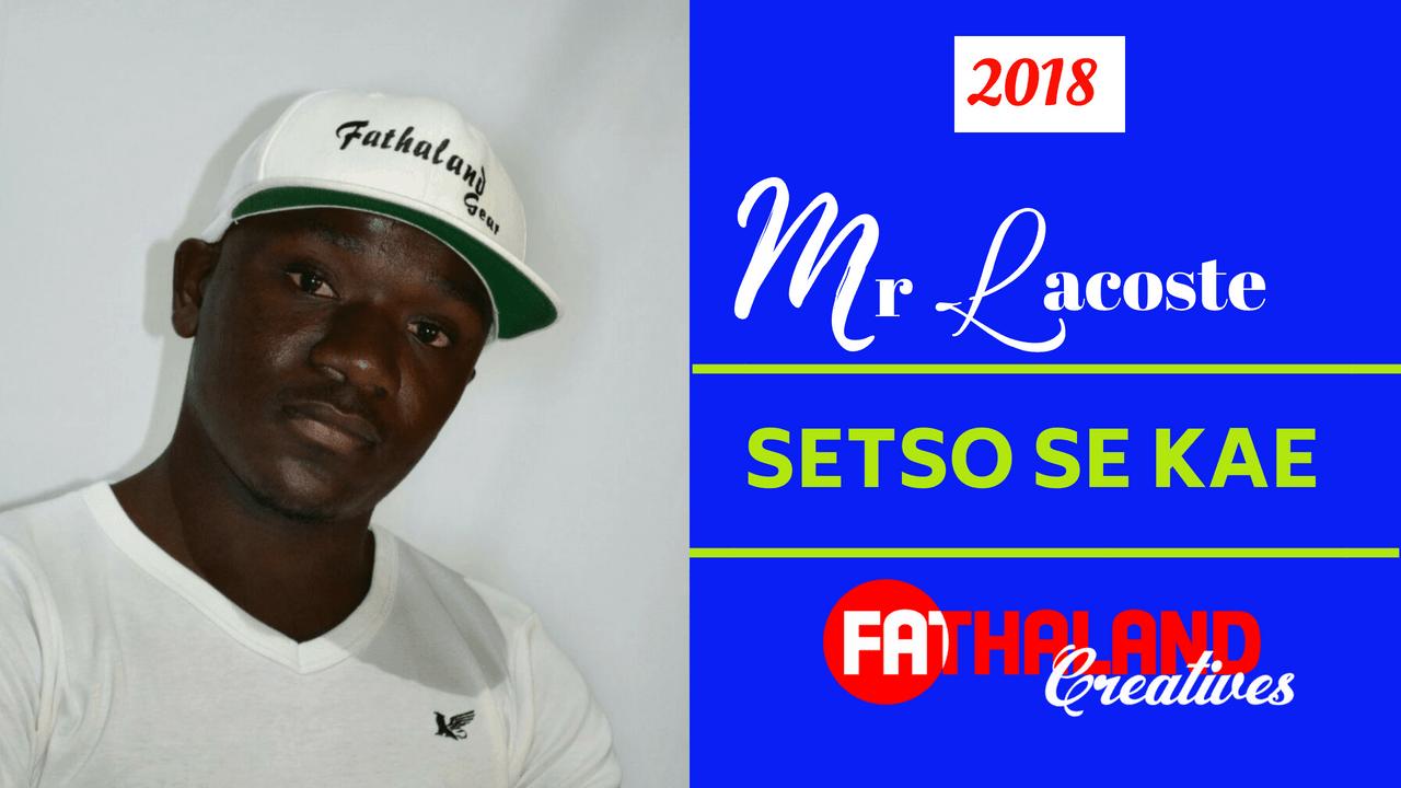 Mr Lacoste - Setso Sekae