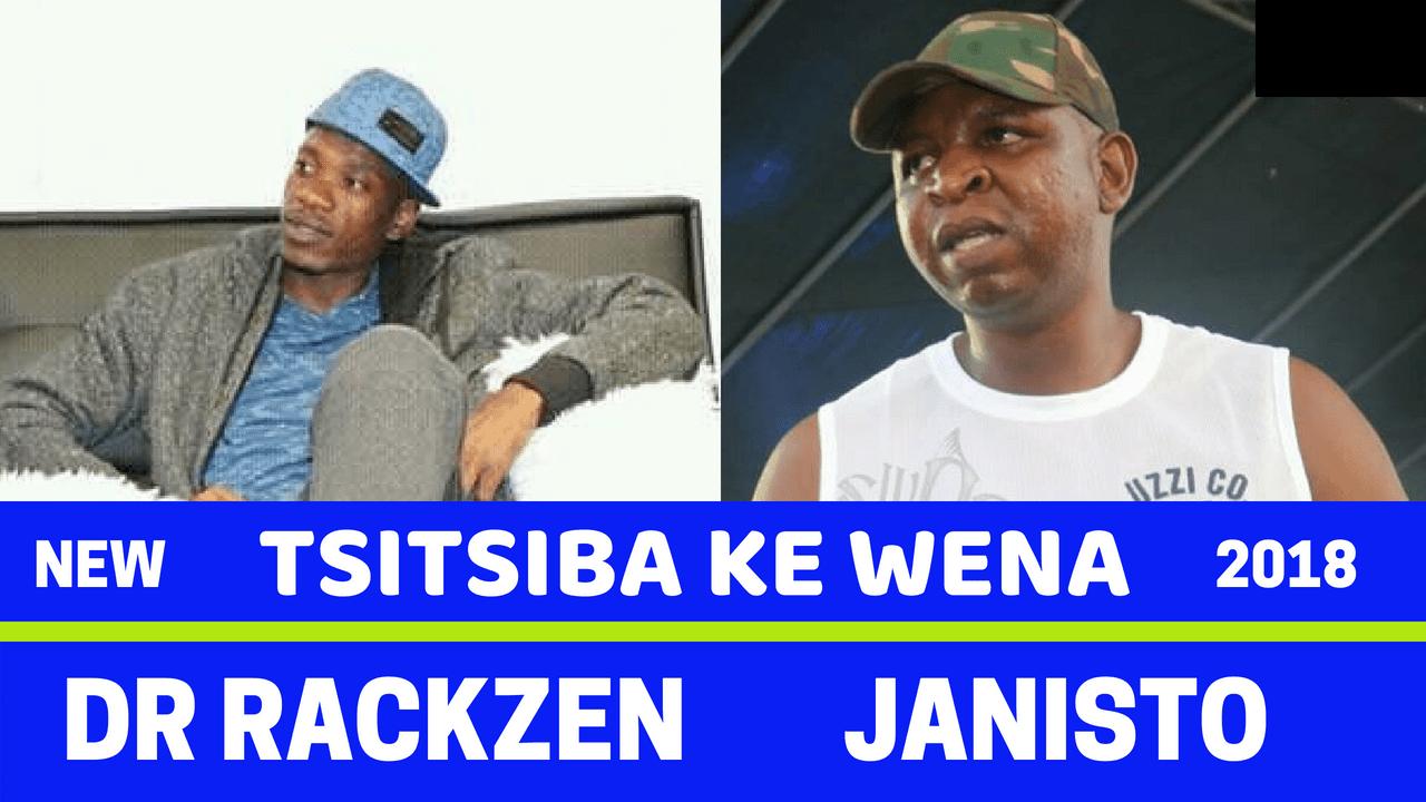 Janisto x Dr Rackzen - Tsitsiba Ke Wena