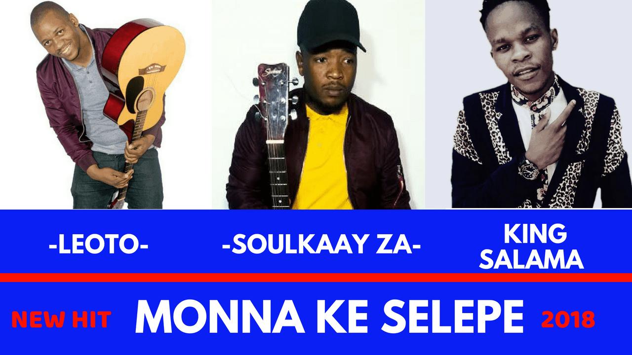 King Salama_Monna Ke Selepe