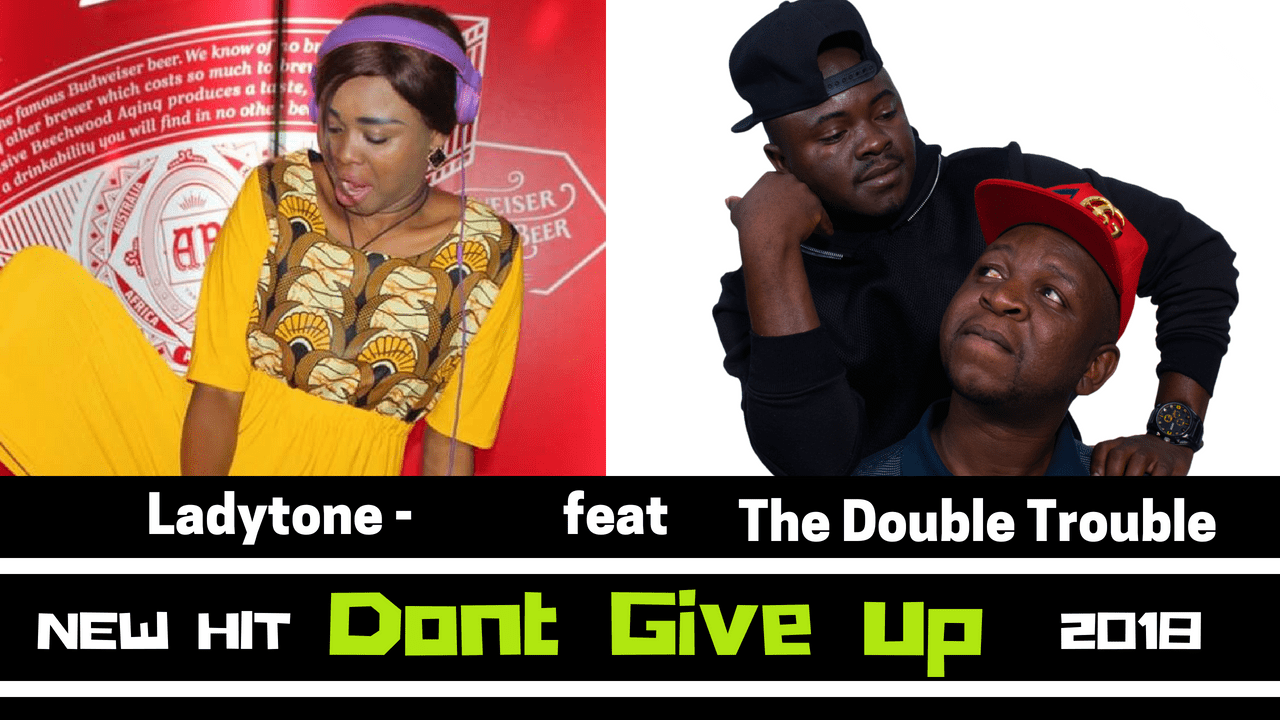 Double trouble ft Ladytone - Don't give up