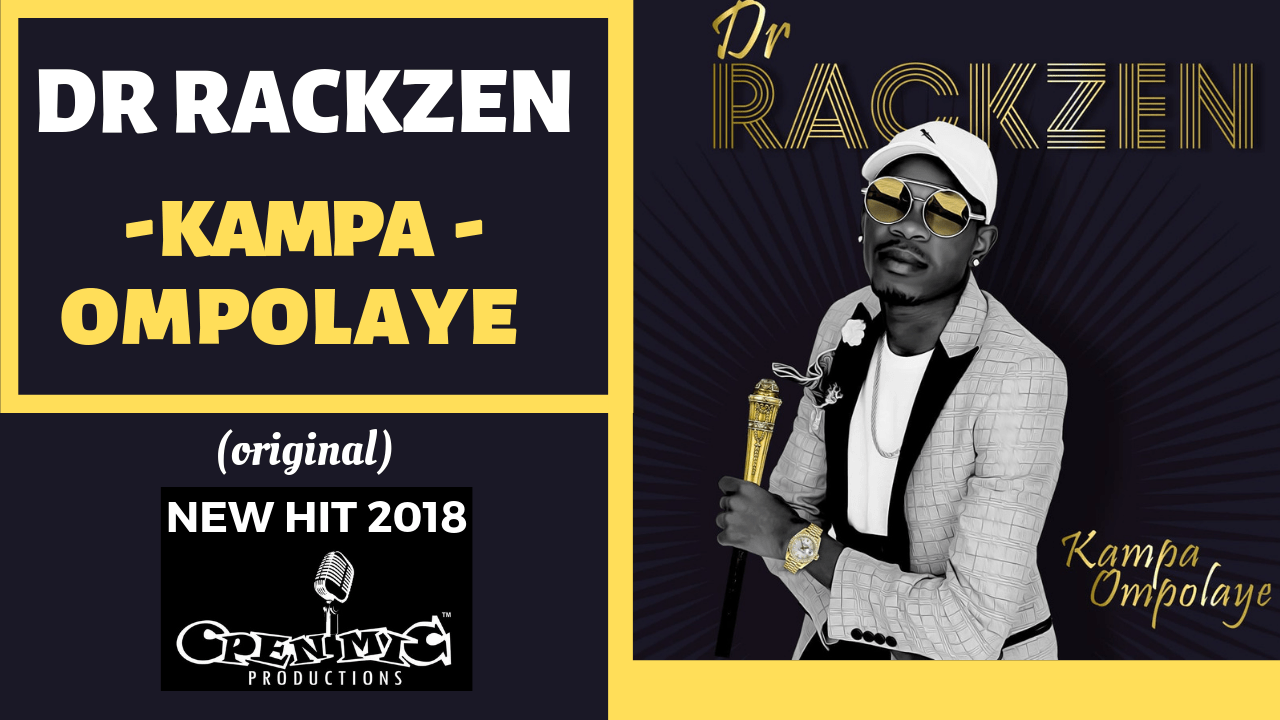 DR RACKZEN - KAMPA OMPOLAYE