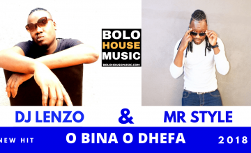 MR LENZO AND MR STYLE - O BINA ODHEFA