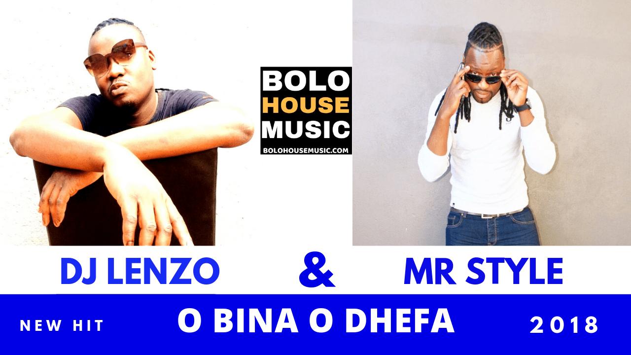MR LENZO AND MR STYLE - O BINA ODHEFA