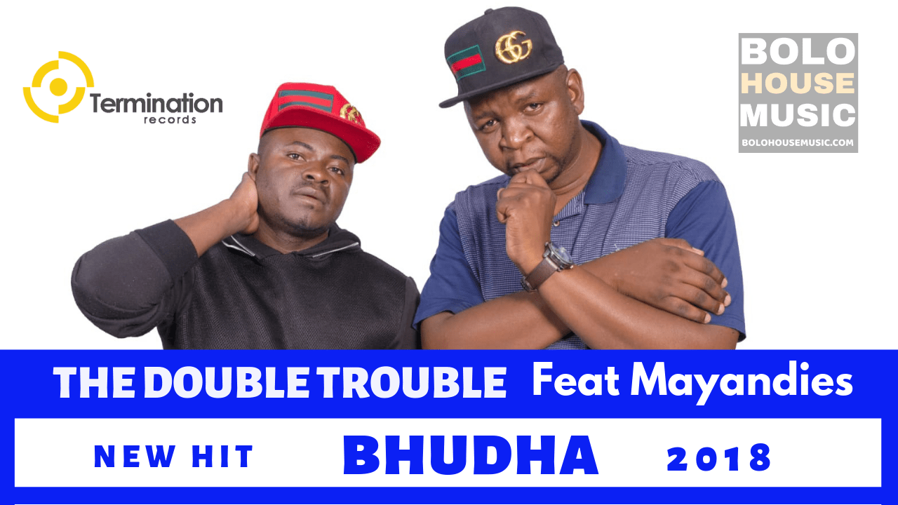 The Double Trouble - Bhudha ft Mayandies