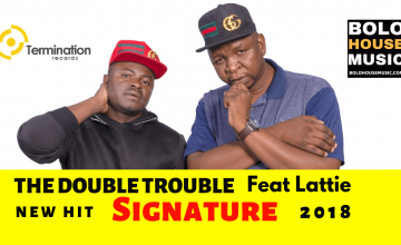 The Double Trouble - Signature ft Lattie