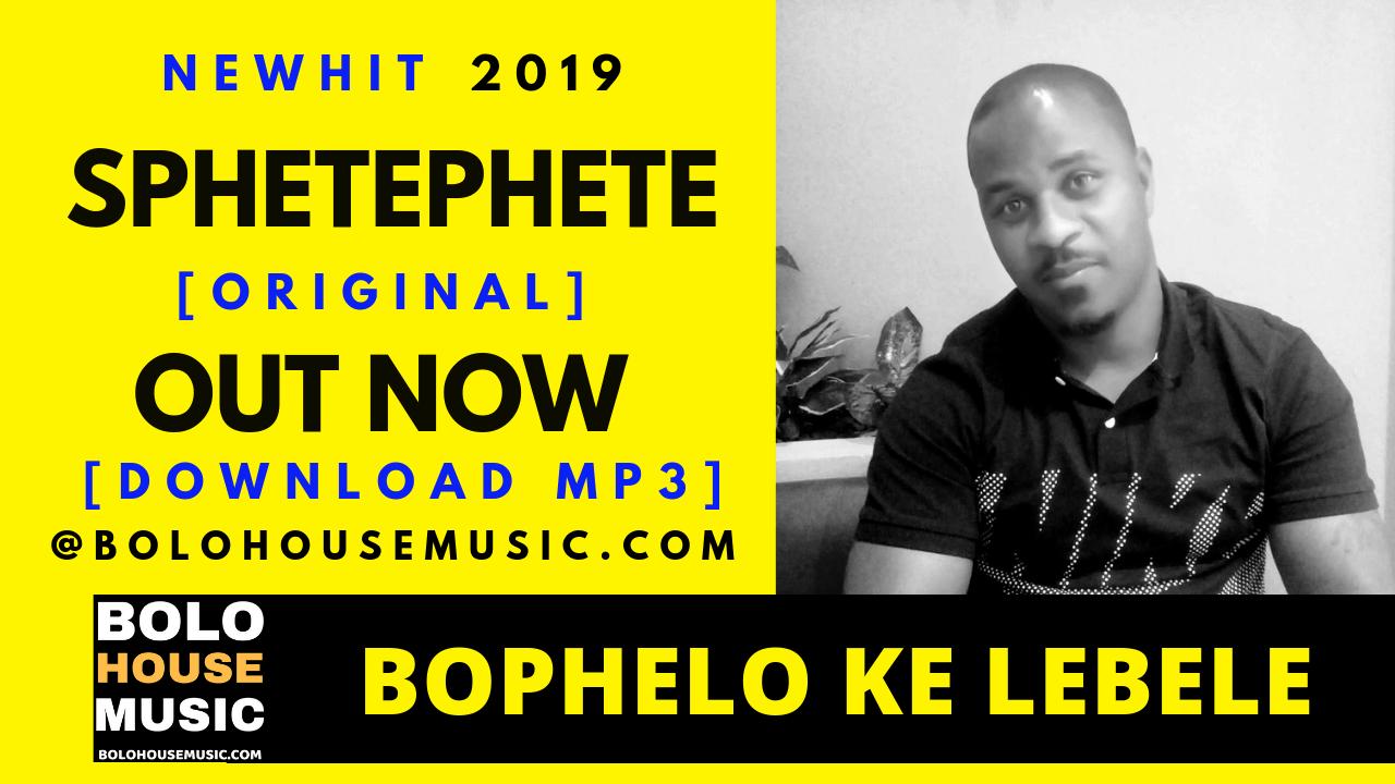 Bophelo Ke Lebele - Sphetephete