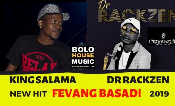 King Salama x Dr Rackzen - Fevang Basadi