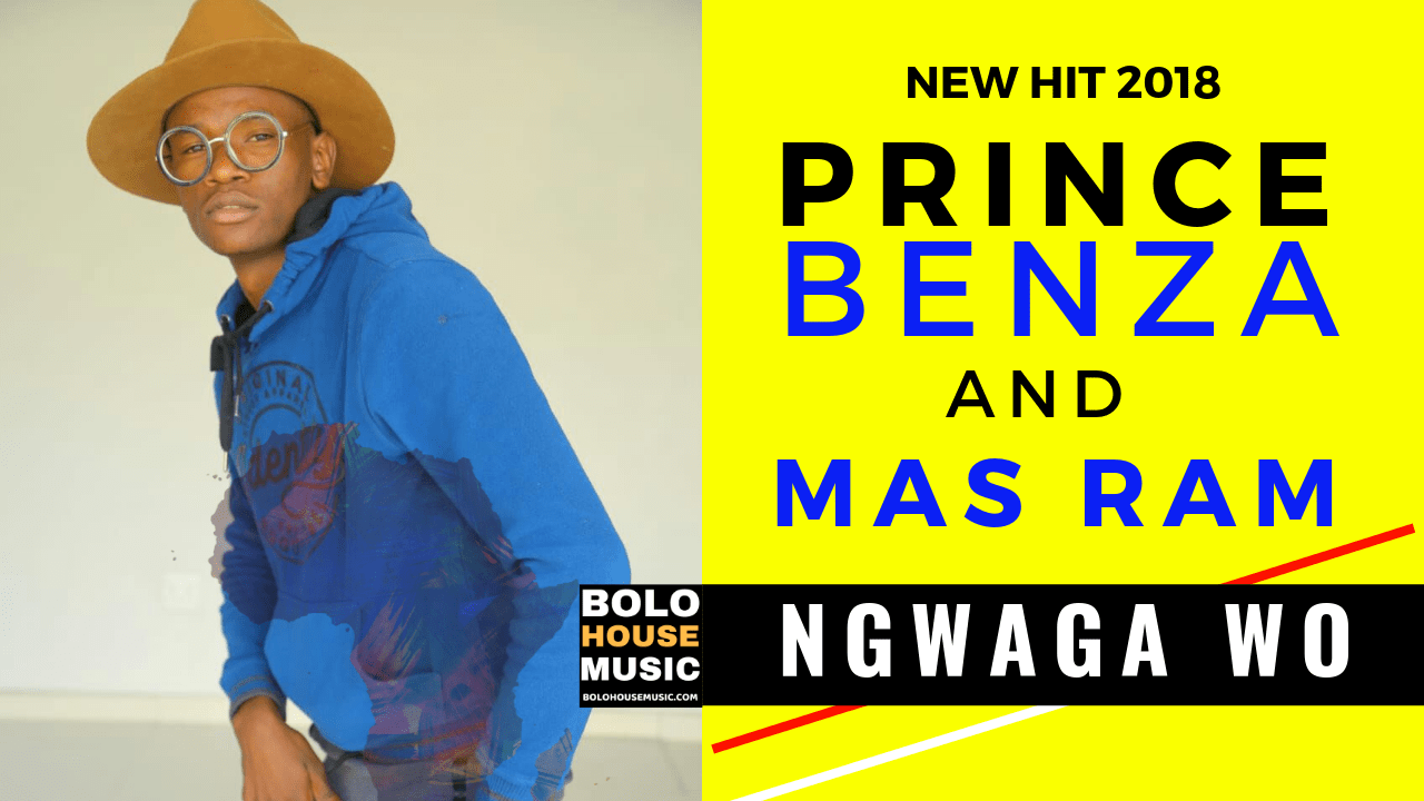Prince Benza And Mas Ram - Ngwaga Wo