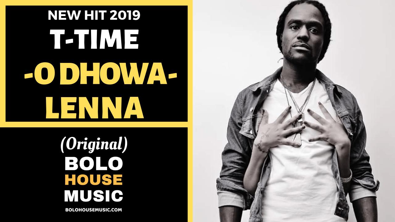 T Time - O Dhowa Lenna