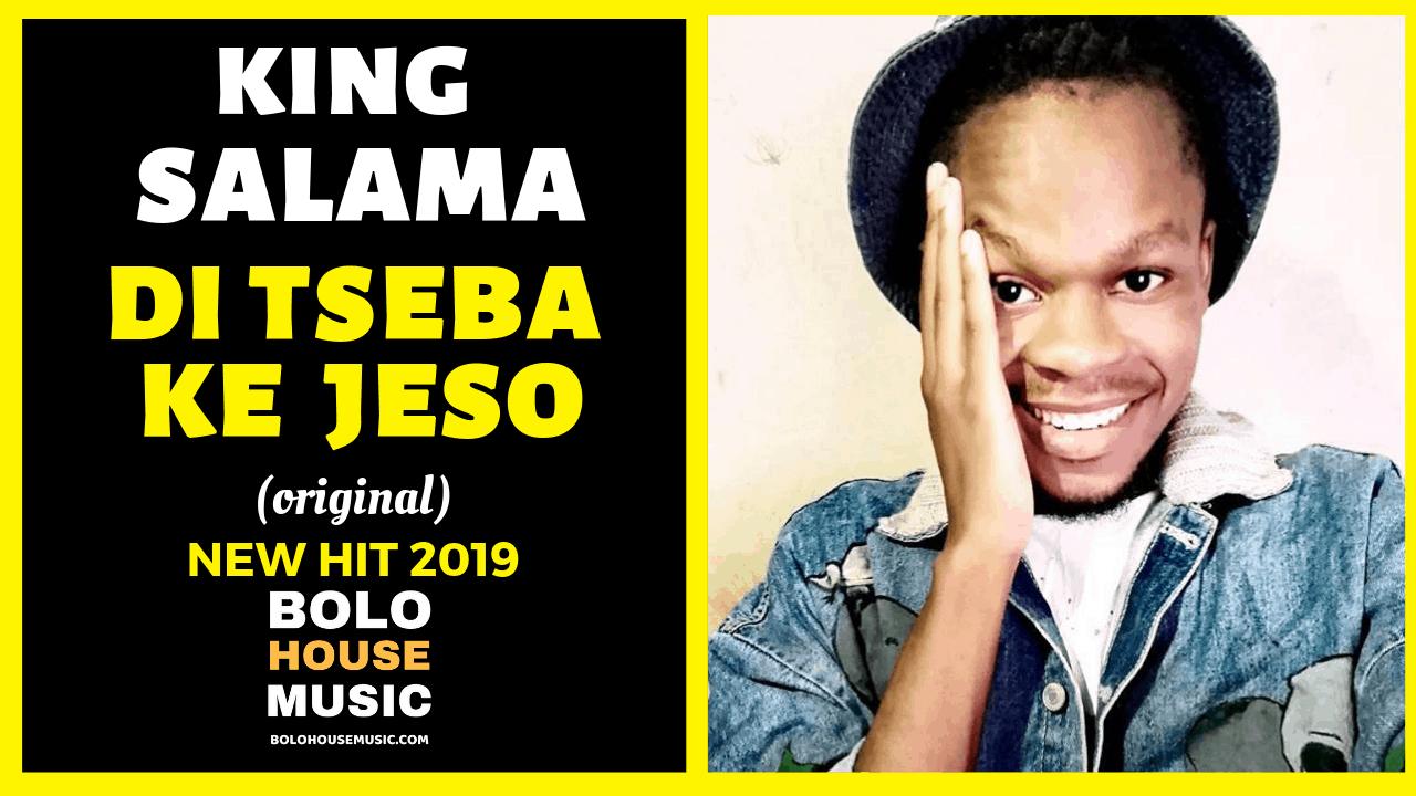 King Salama - Di Tseba Ke Jeso