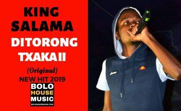 King Salama - Ditorong Tsaka
