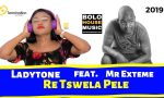 Dj Ladytone - Re Tswela Pele