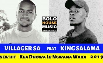 King Salama - Kea Dhowa Le Ngwana Waka