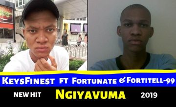 Keysfinest - Ngiyavuma ft Fortunate & Fortitell 99