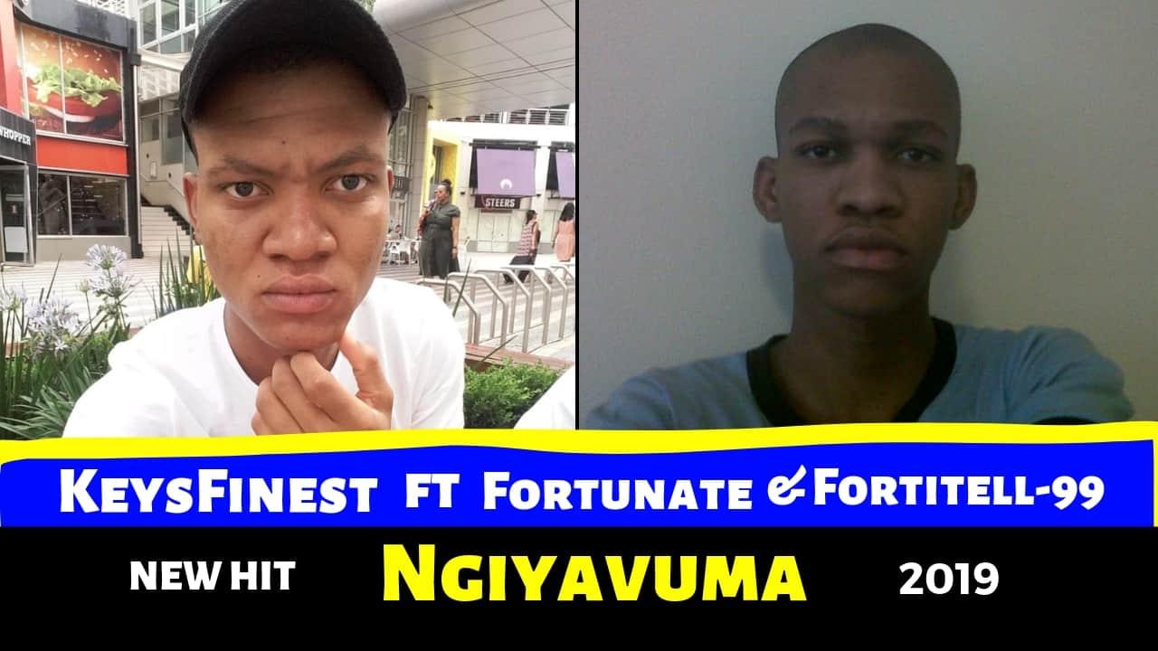 Keysfinest - Ngiyavuma ft Fortunate & Fortitell 99