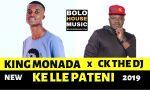 King Monada - Ke lle Pateni