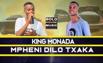 King Monada - Mpheni Dilo Txaka