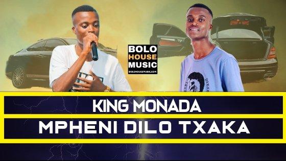 King Monada Mpheni Dilo Txaka MP3