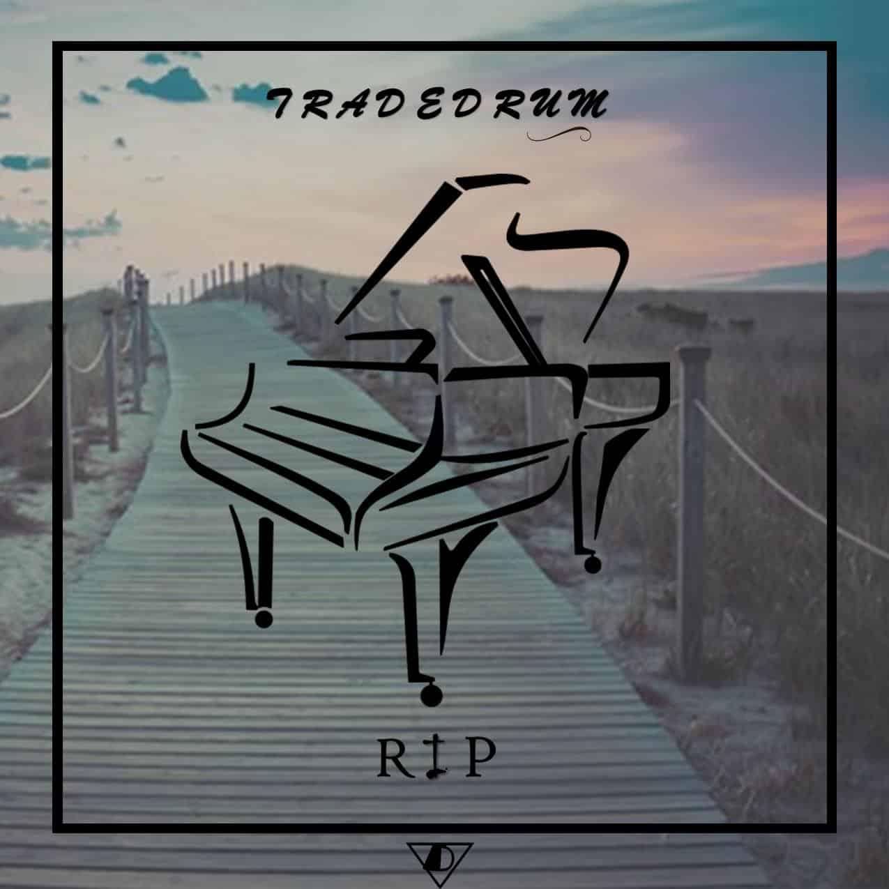 Tradedrum - RIP