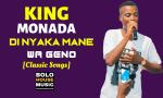 King Monada - Di Nyaka Mane Wa Geno