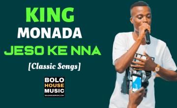 King Monada - Jeso Ke Nna