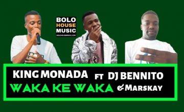 King Monada - Waka Ke Waka ft Dj Bennito