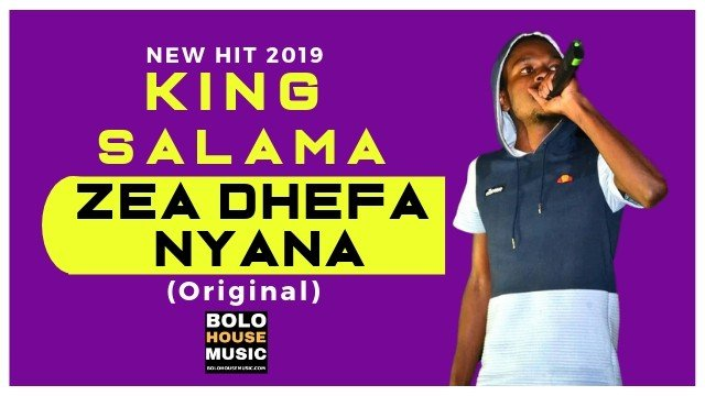 King Salama – Zea Dhefa Nyana