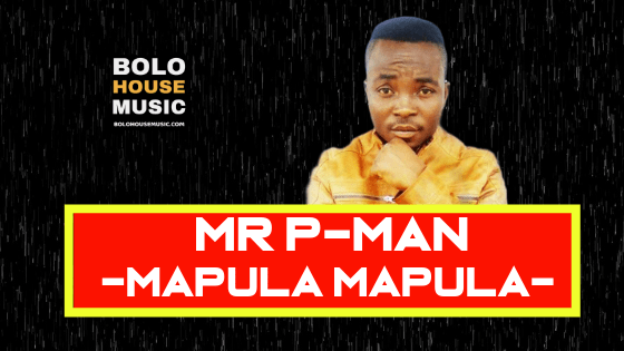Mr P Man - Mmapula Mmapula