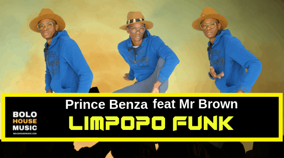 Prince Benza ft Mr Brown - Limpopo Funk