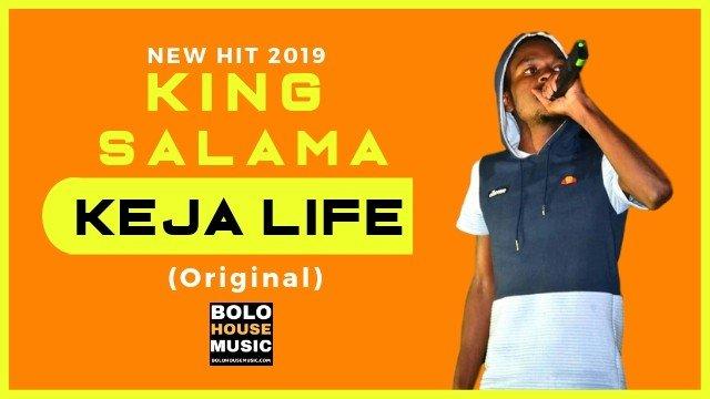 King Salama - Ke Ja Life