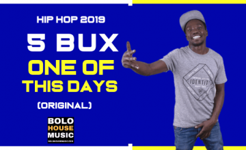 5 Bux - One Of This Days