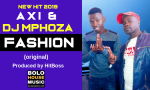 Abi x Dj Mphoza - Fashion (Produced by HitBoss)