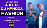 Abi x Dj Mphoza - Fashion (Produced by HitBoss)