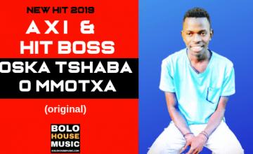Abi x HitBoss - Oska Tshaba O Mmotxa