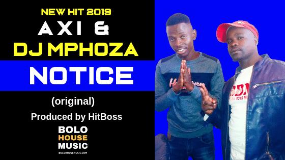Abi x Dj Mphoza - Notice (Produced by HitBoss)