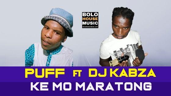 Puff ft DJ Kabza - Kemo Maratong