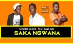 Ghetto Boys - Saka Ngwana