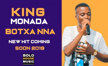 King Monada - Botxa Nna Coming Soon