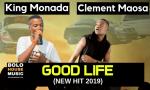 King Monada Good Life