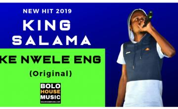 King Salama - Ke Nwele Eng