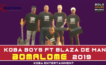 Koba Boys - Bomalome ft Blaza De Man wp