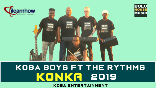 Koba Boys - Konka ft The Rythms