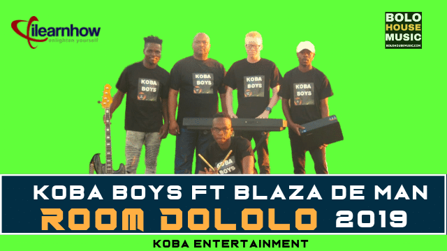 Koba Boys - Room Dololo