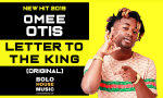 Omee Otis - Letter To The King