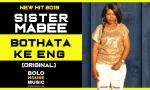 Sister MaBee - Bothata Ke Eng