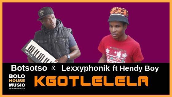 Botsoso & Lexxyphonic - Kgotlelela ft Hendy Boy